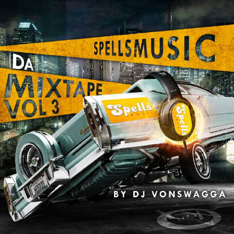 SpellsMusic Da Mixtape