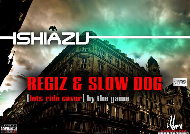 Regiz & Slowdog