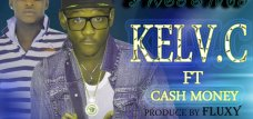 Kev c ft Cash Money- Now we getting bigger